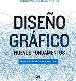 DISEÑO GRAFICO -NUEVOS FUNDAMENTOS- (ED.REVISADA Y AMPLIADA)