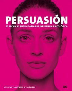 PERSUACION -33 TECNICAS PUBLICITARIAS DE INFLUENCIA PSICOLOGICA-