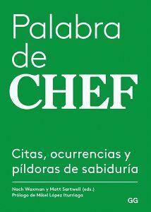 PALABRA DE CHEF     -CITAS OCURRENCIAS Y PILDORAS DE SABIDURIA-
