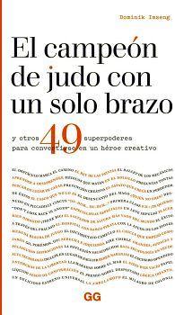 CAMPEON DE JUDO CON UN SOLO BRAZO Y OTROS 49 SUPERPODERES, EL