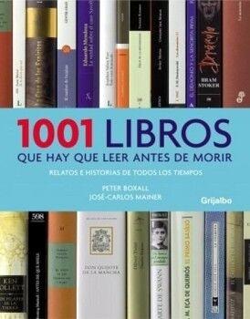 1001 LIBROS QUE HAY QUE LEER ANTES DE MORIR (GF)