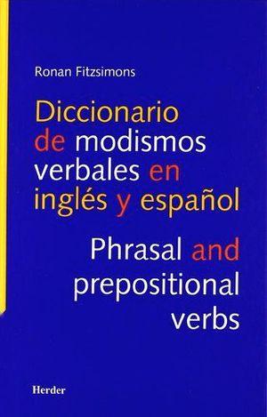 DICCIONARIO DE MODISMOS VERBALES EN INGLES Y ESPAÑOL
