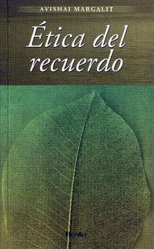 ETICA DEL RECUERDO
