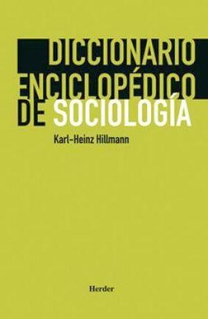 DICCIONARIO ENCICLOPEDICO DE SOCIOLOGIA