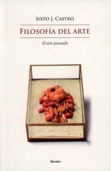 FILOSOFIA DEL ARTE -EL ARTE PENSADO-