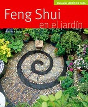 Feng Shui En El Jardin Manuales Jardin En Casa Sator