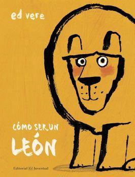 COMO SER UN LEON                          (EMPASTADO)