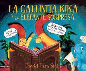 GALLINITA KIKA Y EL ELEFANTE SORPRESA     (EMPASTADO)