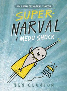 SUPERNARVAL Y MEDU SHOCK (2)              (EMPASTADO)