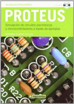 PROTEUS. SIMULACION DE CIRCUITOS ELECTRONICOS Y MICROCONTROLADOR