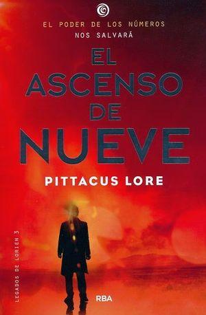 ASCENSO DE NUEVE, EL -LEGADOS DE LORIEN 3-
