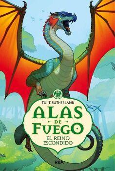 ALAS DE FUEGO (3) -EL REINO ESCONDIDO-    (EMPASTADO)
