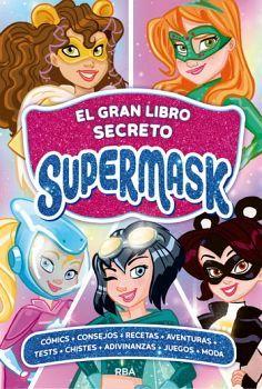 GRAN LIBRO SECRETO SUPERMASK, EL          (EMPASTADO)