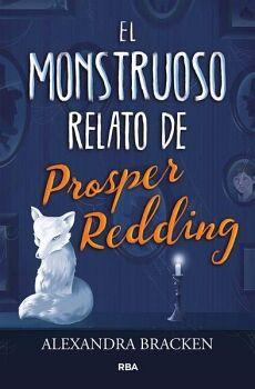 MONSTRUOSO RELATO DE PROSPER REDDING, EL  (EMPASTADO)