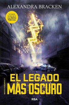 LEGADO MAS OSCURO, EL                (MENTES PODEROSAS 4)
