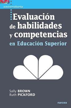 EVALUACION DE HABILIDADES Y COMPETENCIAS EN EDUCACION SUPERIOR