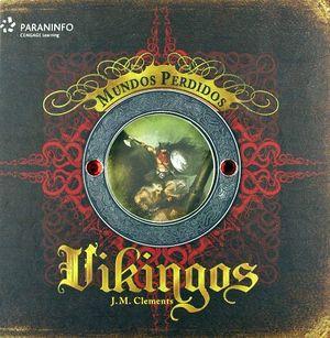 VIKINGOS  -MUNDOS PERDIDOS-