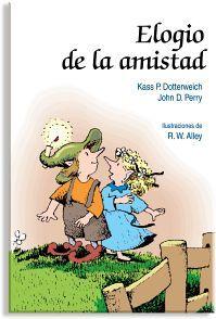 ELOGIO DE LA AMISTAD                 (MINILIBROS DE AUTOAYUDA/2)