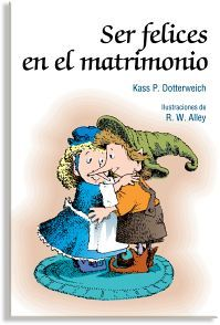 SER FELICES EN EL MATRIMONIO         (MINILIBROS DE AUTOAYUDA/5)