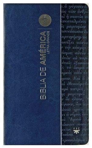 BIBLIA DE AMERICA (LETRA GRANDE/AZUL FLEXIBLE)
