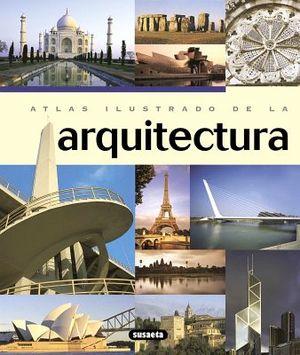 ATLAS ILUSTRADO DE LA ARQUITECTURA        (GF)