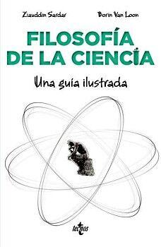 FILOSOFIA DE LA CIENCIA -UNA GUIA ILUSTRADA-