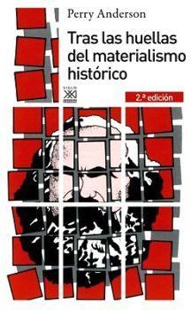 TRAS LAS HUELLAS DEL MATERIALISMO HISTORICO 2ED.
