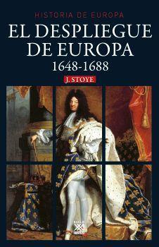 DESPLIEGUE DE EUROPA 1648-1688, EL -HISTORIA DE EUROPA 6-