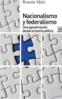 NACIONALISMO Y FEDERALISMO -UNA APROXIMACION DESDE LA TEORIA POL.