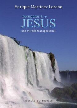 RECUPERAR A JESÚS