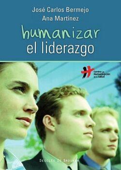 HUMANIZAR EL LIDERAZGO
