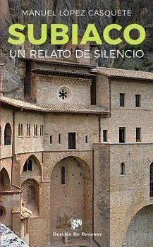 SUBIACO. UN CAMINNO DE SILENCIO