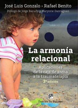 LA ARMONÍA RELACIONAL. APLICACIONES DE LA CAJA DE ARENA A LA TRAUMATERAPIA