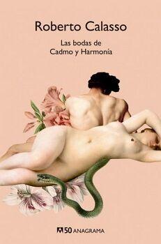 BODAS DE CADMO Y HARMONIA, LAS            (50 ANAGRAMA)