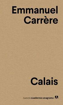 CALAIS                                    (CUADERNOS ANAGRAMA)