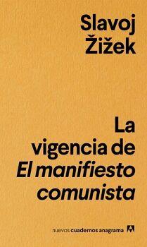 VIGENCIA DEL MANIFIESTO COMUNISTA, LA     (CUADERNOS ANAGRAMA)