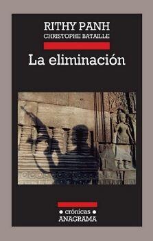 ELIMINACION, LA  (CRONICAS ANAGRAMA)