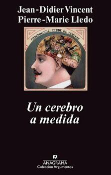 UN CEREBRO A MEDIDA  (COL. ARGUMENTOS)