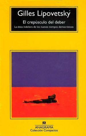 CREPUSCULO DEL DEBER, EL              (COMPACTOS ANAGRAMA)