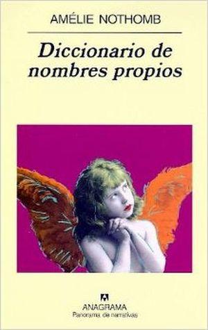 DICCIONARIO DE NOMBRES PROPIOS (PANORAMA DE NARRATIVAS)