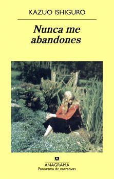NUNCA ME ABANDONES (PANORAMA DE NARRATIVAS)