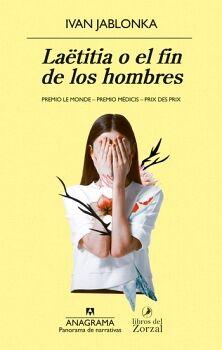 LAETITIA O EL FIN DE LOS HOMBRES         (PANORAMA DE NARRATIVAS)