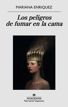 PELIGROS DE FUMAR EN LA CAMA, LOS         (NARRATIVAS HISPANICAS)