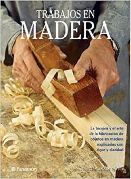 TRABAJOS EN MADERA      (ARTES Y OFICIOS) (EMP.)
