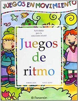 JUEGOS DE RITMO (COL.JUEGOS EN MOVIMIENTO)