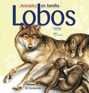 LOBOS                      (ANIMALES EN FAMILIA)