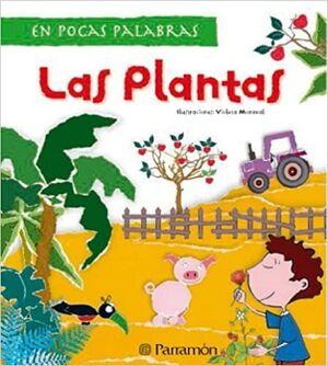 EN POCAS PALABRAS -LAS PLANTAS-