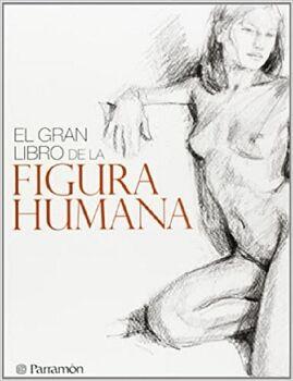 GRAN LIBRO DE LA FIGURA HUMANA, EL