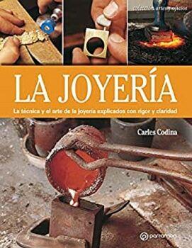 JOYERIA, LA   (ARTES Y OFICIOS)