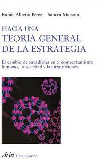HACIA UNA TEORIA GENERAL DE LA ESTRATEGIA